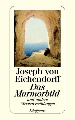 Das Marmorbild und andere Erzählungen. - von Eichendorff, Joseph