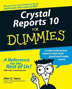 Crystal Reports 10 for Dummies - Taylor, Allen G.