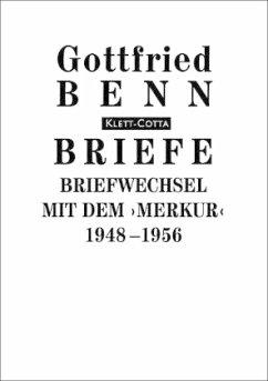 Briefe / Briefwechsel mit dem ''Merkur''. 1948-1956 - Benn, Gottfried