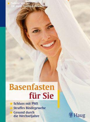 Basenfasten für Sie - Wacker, Sabine; Wacker, Peter