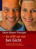 Säure-Basen-Therapie: So hilft sie mir bei Gicht