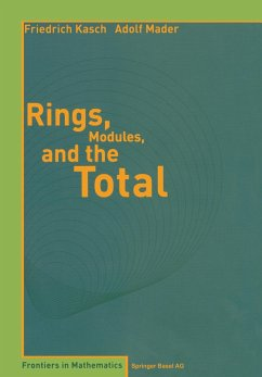 Rings, Modules, and the Total - Kasch, F.; Mader, A.
