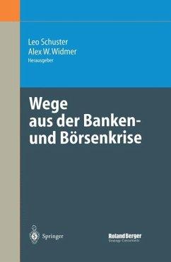 Wege aus der Banken- und Börsenkrise