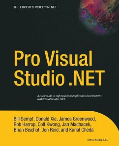 Pro Visual Studio .NET - Bischof, Brian; Cheda, Kunal; Greenwood, James; Harrop, Rob; Kwong, Colt; Machacek, Jan; Reid, Jon; Sempf, William; Xie, Donald