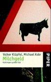 Milchgeld / Kommissar Kluftinger Bd.1
