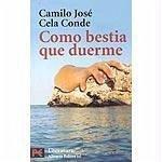 Como bestia que duerme - Cela Conde, Camilo José