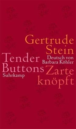 gertrude stein tender buttons essay Tender buttons by gertrude stein - a fragment analysis essay sample nothing eleganta charm a single charm is doubtful if the red is rose and there is a gate surrounding it, if inside is let in and there places change then certainly something is upright.