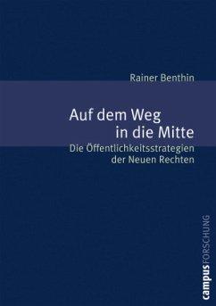 Auf dem Weg in die Mitte - Benthin, Rainer