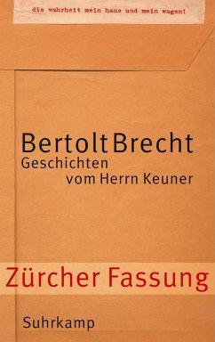 Geschichten vom Herrn Keuner - Brecht, Bertolt