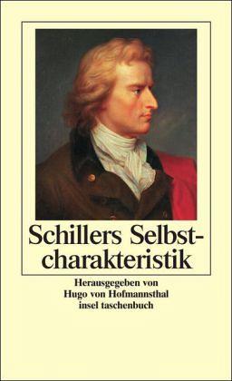 Schillers Selbstcharakteristik - Schiller, Friedrich von