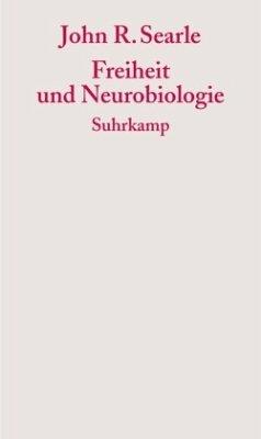 Freiheit und Neurobiologie