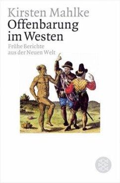 Offenbarung im Westen - Mahlke, Kirsten