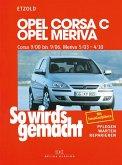 Opel Corsa C 9/00 bis 9/06 - Opel Meriva 5/03 bis 4/10