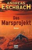 Das ferne Leuchten / Marsprojekt Bd.1