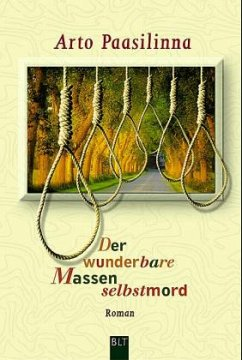 Der wunderbare Massenselbstmord - Paasilinna, Arto