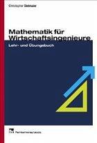 Mathematik für Wirtschaftsingenieure - Dietmaier, Christopher