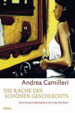 Die Rache des schönen Geschlechts - Camilleri, Andrea