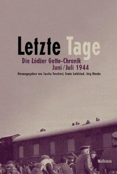 Letzte Tage - Feuchert, Sascha u.a. (Hrsg.)