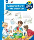 Experimentieren und Entdecken / Wieso? Weshalb? Warum? Bd.29