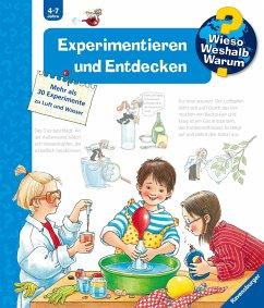 Experimentieren und Entdecken / Wieso? Weshalb? Warum? Bd.29 - Weinhold, Angela