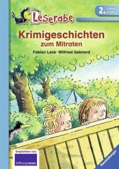 Krimigeschichten zum Mitraten / Leserabe - Lenk, Fabian