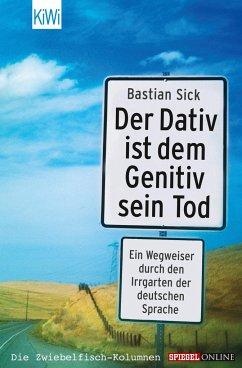 Der Dativ ist dem Genitiv sein Tod, Folge 1 - Sick, Bastian