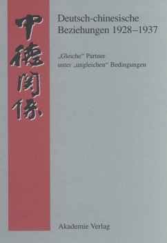 Deutsch-chinesische Beziehungen 1928-1937 - Martin, Bernd (Hrsg.)