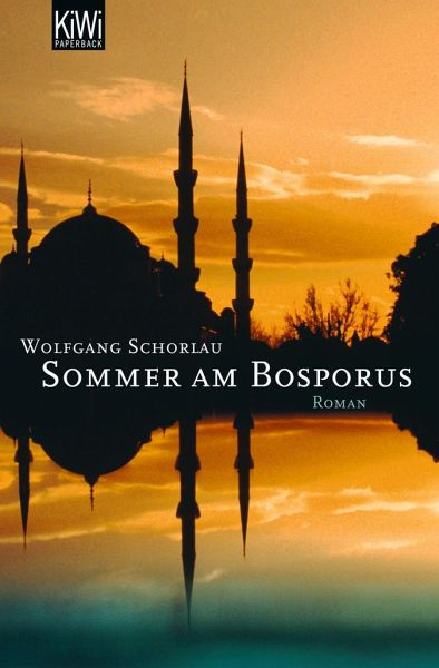 Sommer am Bosporus - Schorlau, Wolfgang