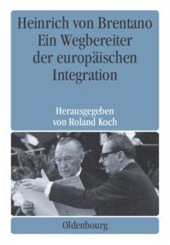Heinrich von Brentano - Koch, Roland (Hrsg.)