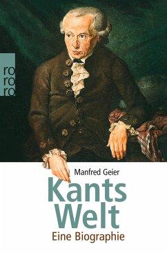 Kants Welt - Geier, Manfred