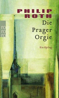 Die Prager Orgie - Roth, Philip