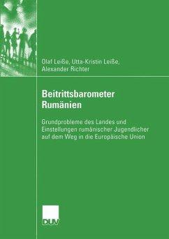 Beitrittsbarometer Rumänien - Leiße, Olaf; Leiße, Ann-Kristin; Richter, Alexander