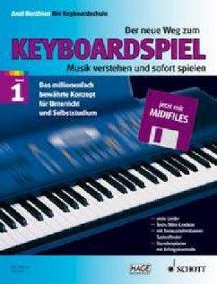 Der neue Weg zum Keyboardspiel, m. Diskette (Midifiles)