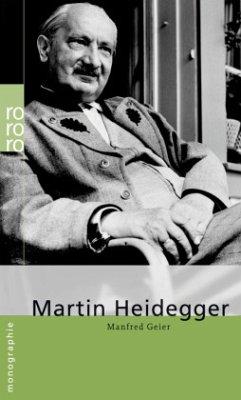 Martin Heidegger - Geier, Manfred