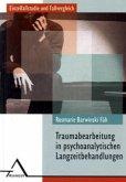 Traumabearbeitung und -intergration in psychoanalytischen Langzeitbehandlung