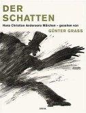 Der Schatten. Hans Christian Andersens Märchen