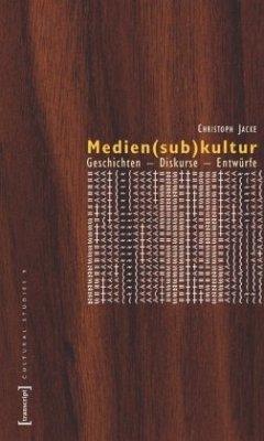 Medien(sub)kultur - Jacke, Christoph