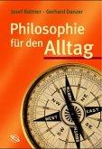 Philosophie für den Alltag