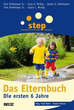 Step - Das Elternbuch - Dinkmeyer, Don; McKay, Gary D.; McKay, Joyce L.; Dinkmeyer, James S.