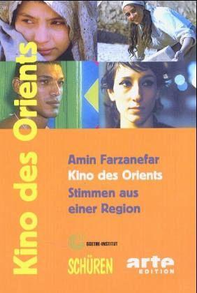 Kino des Orients - Farzanefar, Amin