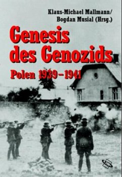 Genesis des Genozids: Polen 1939-1941 - Mallmann, Klaus-Michael / Musial, Bogdan (Hgg.)