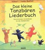 Das kleine Tanzbären Liederbuch