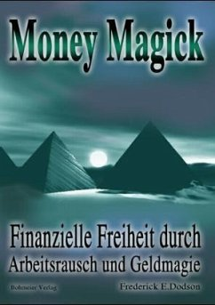 Money Magick - Dodson, Frederick E.