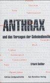 Anthrax und das Versagen der Geheimdienste