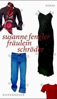 Fräulein Schröder - Fengler, Susanne