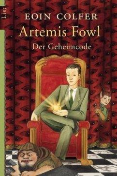 Der Geheimcode / Artemis Fowl Bd.3 - Colfer, Eoin