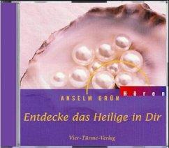 Entdecke das Heilige in Dir, 1 Audio-CD - Grün, Anselm