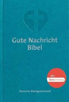 Gute Nachricht Bibel