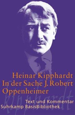 In der Sache J. Robert Oppenheimer - Schauspiel - Kipphardt, Heinar