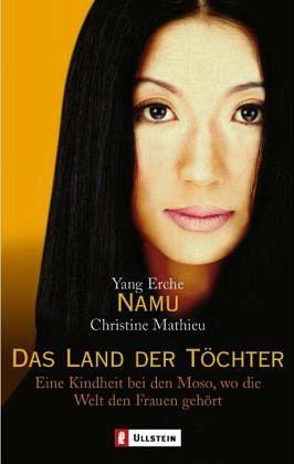 Das Land der Töchter - Yang Erche Namu; Mathieu, Christine